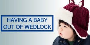 baby out of wedlock
