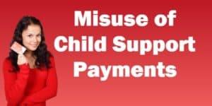 misusing of child support money