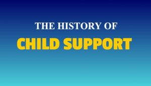 the history of child support